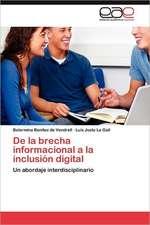 de La Brecha Informacional a la Inclusion Digital:  El Caso Sinaloa, 1990-2000