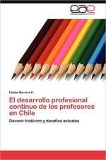 El Desarrollo Profesional Continuo de Los Profesores En Chile:  Aplicaciones Economico-Financieras