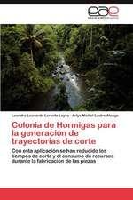 Colonia de Hormigas Para La Generacion de Trayectorias de Corte