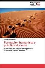 Formacion Humanista y Practica Docente:  Reacciones y Reflexiones