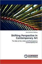 Shifting Perspective in Contemporary Art