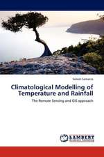 Climatological Modelling of Temperature and Rainfall