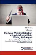 Phishing Website Detection using Intelligent Data Mining Techniques