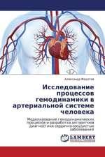 Issledovanie protsessov gemodinamiki v  arterial'noy sisteme cheloveka