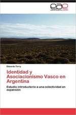 Identidad y Asociacionismo Vasco En Argentina:  Palmstrom, Palma Kunkel, Gingganz