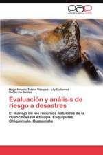 Evaluacion y Analisis de Riesgo a Desastres:  Utilidad En La Evaluacion de Psicofamarcos