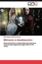 Mimesis O Idealizacion:  Una Aproximacion a Su Comprension.
