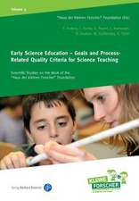 Early Science Education – Goals and Process–Related Quality Criteria for Science Teaching