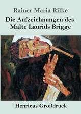 Die Aufzeichnungen des Malte Laurids Brigge (Großdruck)