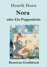 Nora oder Ein Puppenheim (Großdruck)