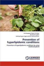 Prevention of hyperlipidemic conditions