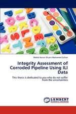 Integrity Assessment of Corroded Pipeline Using ILI Data
