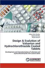 Design & Evalution of Valsartan and Hydrochlorothiazide Coated Tablets