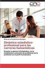 Dinamica Estadistico-Profesional Para Las Carreras Humanisticas:  Estudi Taxonomic I Comparatiu. Volum 2