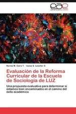Evaluacion de La Reforma Curricular de La Escuela de Sociologia de Luz:  Estudi Taxonomic I Comparatiu. Volum 2