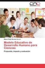 Modelo Educativo de Desarrollo Humano Para Ciencias:  Vigilancia y Control