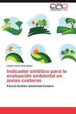 Indicador Sintetico Para La Evaluacion Ambiental En Zonas Costeras:  Vigilancia y Control