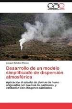 Desarrollo de Un Modelo Simplificado de Dispersion Atmosferica:  Interes Detras de La Cooperacion?