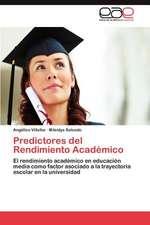 Predictores del Rendimiento Academico:  Caso Tetla Tlaxcala