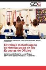 El Trabajo Metodologico Contextualizado En Las Escuelas de Oficios:  San Pedro de Los Banos, Estado de Mexico