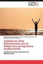 Calidad de Vida Relacionada Con La Salud:  Una Perspectiva Multivariante