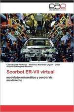 Scorbot Er-VII Virtual:  Herramienta de La Web 2.0 Para Algebra Lineal
