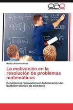 La Motivacion En La Resolucion de Problemas Matematicos