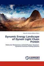 Dynamic Energy Landscape of Dynein Light Chain Protein