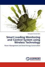 Smart Loading Monitoring and Control System using Wireless Technology