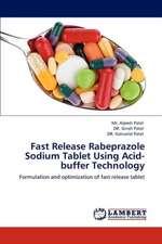 Fast Release Rabeprazole Sodium Tablet Using Acid-buffer Technology