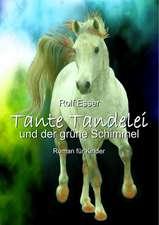 Tante Tandelei Und Der Grune Schimmel:  Manipulation