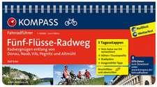 Fünf-Flüsse-Radweg, Radvergnügen entlang von Donau, Naab, Vils, Pegnitz und Altmühl
