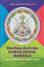 Eine Reise durch das Human Design Mandala