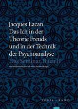 Das Ich in der Theorie Freuds und in der Technik der Psychoanalyse
