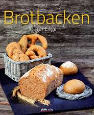Brotbacken für Eilige