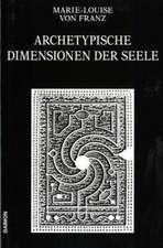 Archetypische Dimensionen der Seele