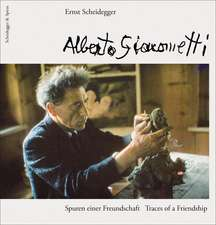 Alberto Giacometti – Traces of a Friendship