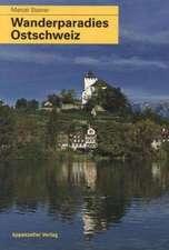 Wanderparadies Ostschweiz