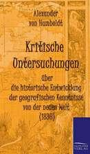 Kritische Untersuchungen Uber Die Historische Entwicklung Der Geografischen Kenntnisse Von Der Neuen Welt (1836):  Art Deserves a Witness