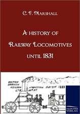 A history of Railway Locomotives until 1831