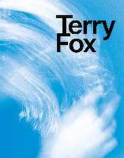 Terry Fox- Elemental Gestures