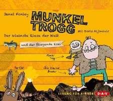 Munkel Trogg - Der kleinste Riese der Welt und der fliegende Esel