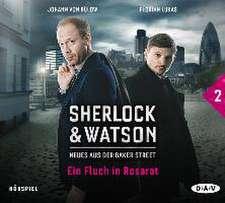 Sherlock & Watson - Neues aus der Baker Street 02: Ein Fluch in Rosarot