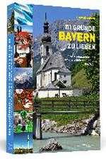 111 Gründe, Bayern zu lieben