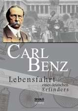 Carl Benz. Lebensfahrt Eines Deutschen Erfinders:  A Study of the Methods of Tilling the Soil and of Agricultural Rites in the Trobriand Islands