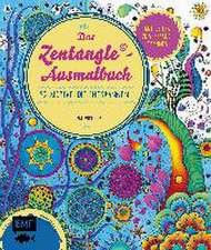 Das Zen und Tangle Ausmalbuch