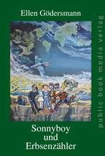 Sonnyboy und Erbsenzähler