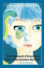 Die Element-Chroniken Teil 1: Die letzten Na'aim