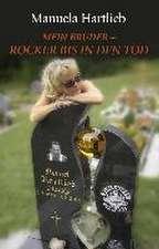Mein Bruder - Rocker bis in den Tod