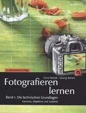 Fotografieren lernen Band 1